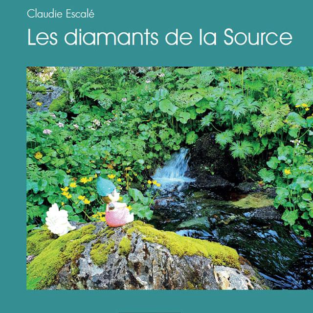 Couverture du livre de Claudie Escalé - Les diamants de la Source
